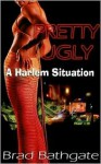 "Pretty Ugly, a Harlem Situation - Brad ""BLUE"" Bathgate"
