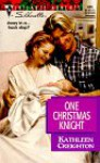 One Christmas Knight (The Sisters Waskowitz, #1) - Kathleen Creighton