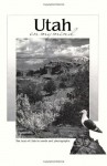Utah on My Mind: The Best of Utah in Words and Photographs (America on My Mind) - Mont.) Falcon Publishing (Helena, Carol Polich, Wallace Stegner, Bernard De Voto, Edward Abbey, Terry Tempest Williams