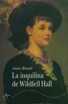 La inquilina de Wildfell Hall - Anne Brontë, Waldo Leirós
