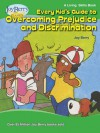 Every Kid's Guide to Overcoming Prejudice and Discrimination - Joy Berry