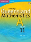 Cambridge Queensland Mathematics A Year 11: Year 11 - Mike Cujes, Peter Jones