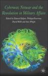 Cyberwar, Netwar and the Revolution in Military Affairs - David Webb, Steve Wright, Edward Halpin, Philippa Trevorrow, Edward F. Halpin