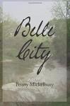Belle City - Penny Mickelbury