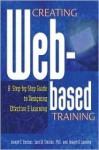 Creating Web Based Training - Joseph T. Sinclair, Lani W. Sinclair, Joseph G. Lansing