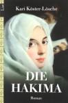 Die Hakima - Kari Köster-Lösche
