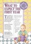 What to Expect the First Year - Sandee Hathaway B.S.N, Arlene Eisenberg, Heidi Murkoff