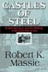 Castles of Steel - Robert K. Massie