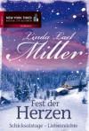 Fest der Herzen: Schicksalstage - Liebesnächte (German Edition) - Linda Lael Miller