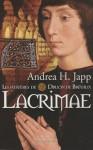 Lacrimae, Les mystères de Druon de Brévaux - Andrea H. Japp