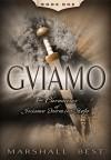 Guiamo (The Chronicles of Guiamo Durmius Stolo, #1) - Marshall Best