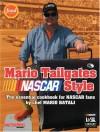 Mario Tailgates NASCAR Style - Mario Batali