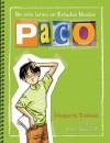 Paco, un nino latino en Estados Unidos - Margarita Robleda