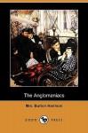 The Anglomaniacs (Dodo Press) - Burton Harrison