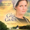 A Gift of Grace (Audio) - Amy Clipston