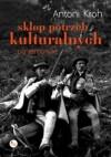 Sklep potrzeb kulturalnych po remoncie - Antoni Kroh