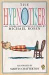 The Hypnotiser - Michael Rosen, Andrew Tiffen
