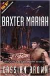 Baxter Mariah - Cassian Brown