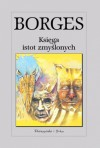 Księga istot zmyślonych - Jorge Luis Borges