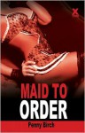 Maid to Order - Penny Birch
