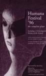 Humana Festival '96: The Complete Plays (Humana Festival) - Michael Bigelow Dixon, Liz Engelman, Jon Jory