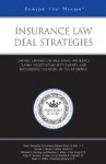 Insurance Law Deal Strategies: Leading Lawyers on Analyzing Insurance Claims, Negotiating Settlements, and Maximizing the Value of the Attorney - Aspatore Books