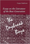 The Daybreak Boys: Essays on the Literature of the Beat Generation - Gregory Stephenson