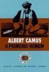 O Primeiro Homem - Albert Camus