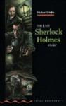 The Last Sherlock Holmes Story - Michael Dibdin, Tricia Hedge, Rosalie Kerr