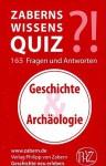 Zaberns Wissensquiz: Geschichte Und Archaologie - Kulturhistorisches Museum Magdeburg, von Zabern