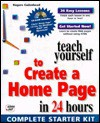 Teach Yourself To Create A Home Page In 24 Hours (Sams Teach Yourself) - Rogers Cadenhead