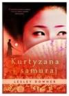 Kurtyzana i samuraj - Lesley Downer