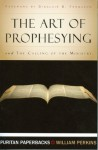 The Art of Prophesying - William Perkins
