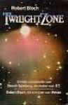 Twilight Zone - Robert Bloch
