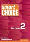 Smart Choice 2 Workbook - Ken Wilson, Ingrid Wisniewska