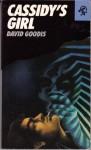 Cassidy's Girl - David Goodis