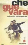 Dzienniki motocyklowe - Ernesto Guevara