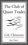 The Club of Queer Trades - G.K. Chesterton
