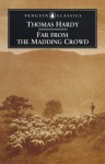 Far from the Madding Crowd - Thomas Hardy, Rosemarie Morgan