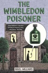 The Wimbledon Poisoner (Wimbledon Trilogy 1) - Nigel Williams