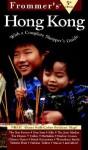 Frommer's Hong Kong - Beth G. Reiber, Arthur Frommer, Beth G. Reiber