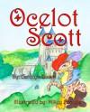Ocelot Scott - Carolyn Quist, Mikey Brooks