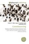 Crowdsourcing - Agnes F. Vandome, John McBrewster, Sam B Miller II
