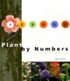 Plant by Numbers: A Step-By-Step Garden Planning Guide - Nigel Colburn