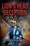 Lion's Head Deception - Chuck Waldron
