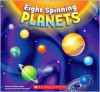Eight Spinning Planets - Brian James, Russell Benfanti