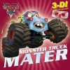 Monster Truck Mater [With 3-D Glasses] - Frank Berrios