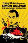 Simon Bolivar: The Bolivarian Revolution (Revolutions Series) - Hugo Chávez, Simón Bolívar, Matthew Brown