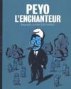 Peyo l'Enchanteur - Hugues Dayez
