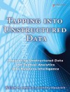 Tapping Into Unstructured Data: Integrating Unstructured Data and Textual Analytics Into Business Intelligence - William H. Inmon, Anthony Nesavich
